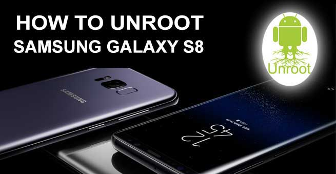 unrooting galaxy s8